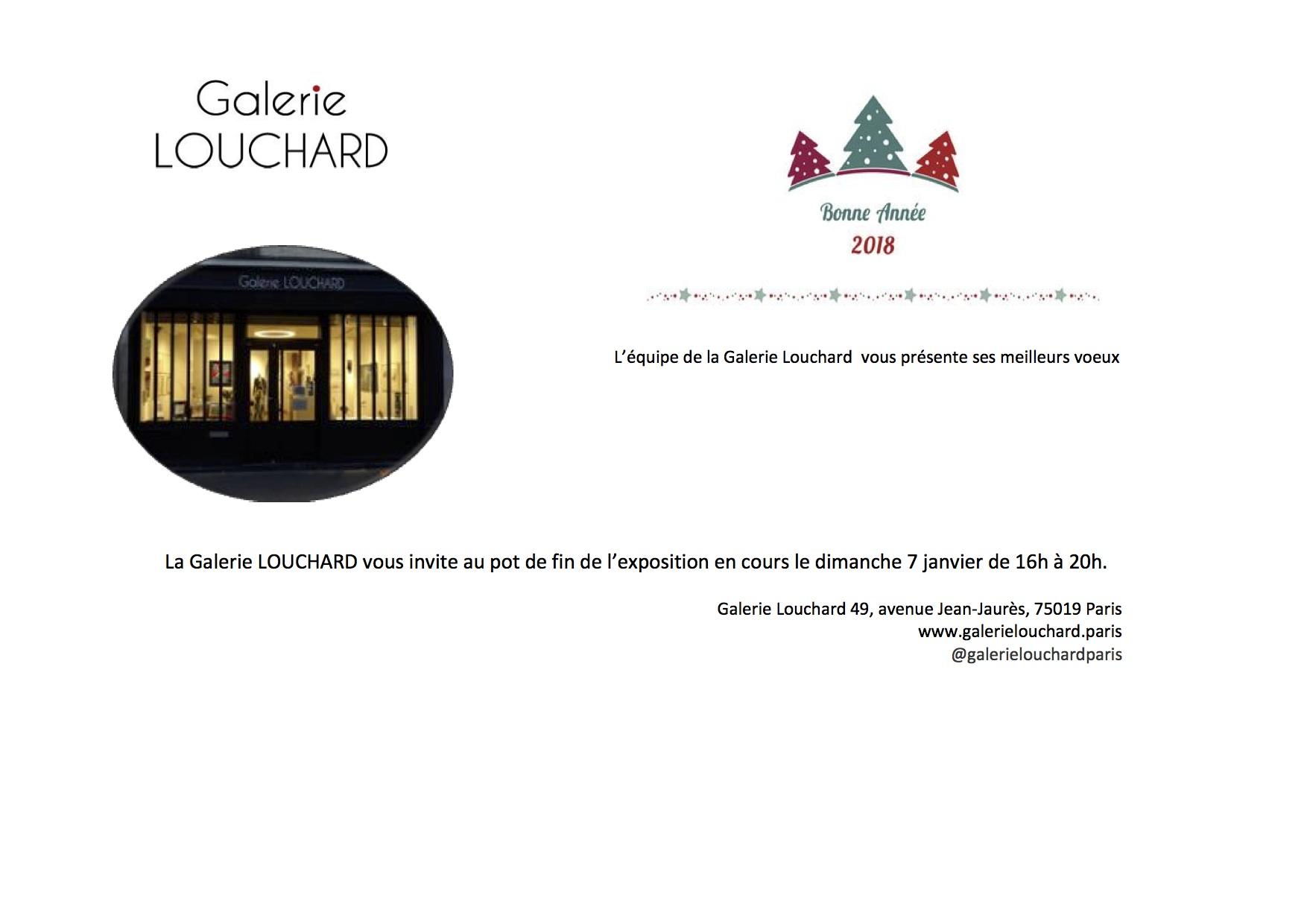 Galerie LOUCHARD voeux et fin d'expo